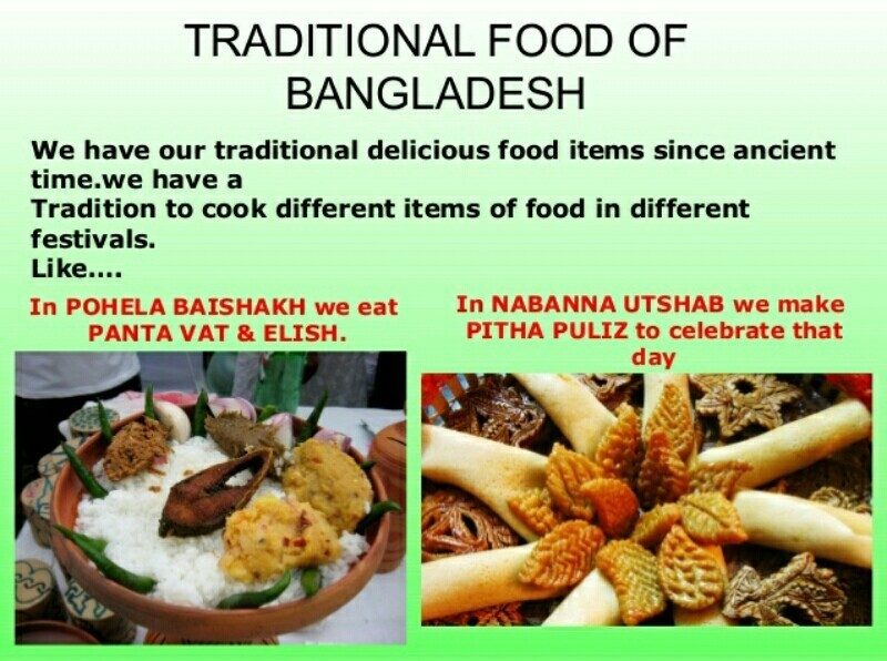 food culture of bangladesh Similarly, we have our own food habits like eating rice and fish a paragraph on bangladeshi culture bangladesh and its culture, bangladeshi culture.